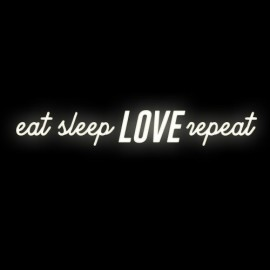 Shining Eat Sleep LOVE repeat 160cm x 23cm Ledon TWÓRCZYWO